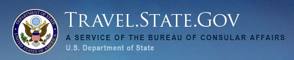 U.S. Department of State, from the Bureau of Consular Affairs